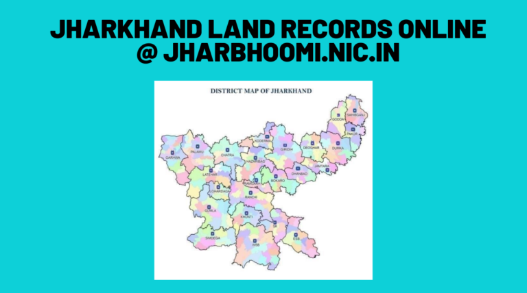 Jharkhand Land Records Online @ Jharbhoomi.nic.in